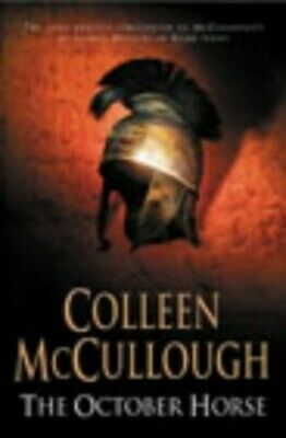 The October Horse (Masters of Rome 6) by McCullough, Colleen Hardback Book The