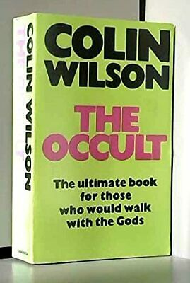 The Occult by Wilson, Colin Hardback Book The Cheap Fast Free Post