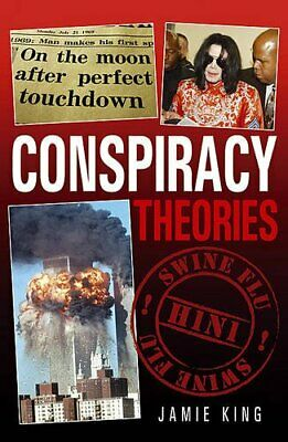 Conspiracy Theories, King, Jamie Paperback Book The Cheap Fast Free Post