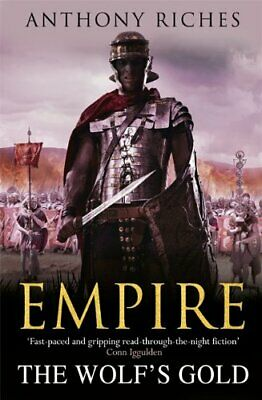 The Wolf's Gold: Empire V (Empire series) by Riches, Anthony Book The Cheap Fast