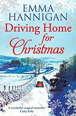 Driving Home for Christmas by Hannigan, Emma Book The Cheap Fast Free Post