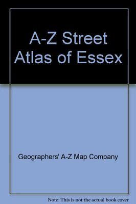 A-Z Street Atlas of Essex by Geographers' A-Z Map Company Paperback Book