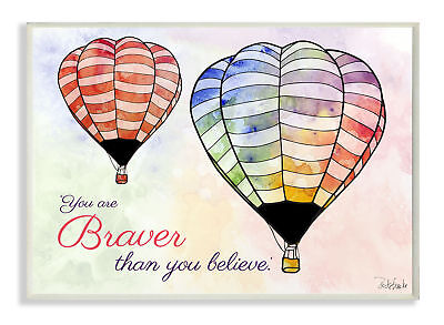 The Kids Room Watercolors You Are Braver Hot Air Balloons Wall Plaque