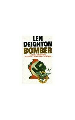 Bomber: Events Relating to the Last Flight of an R... by Deighton, Len Paperback
