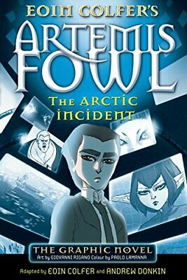 The Arctic Incident: The Graphic Novel (Artemis Fowl... by Eoin Colfer Paperback