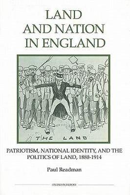 Royal Historical Society Studies in History New: Land and Nation in England :...