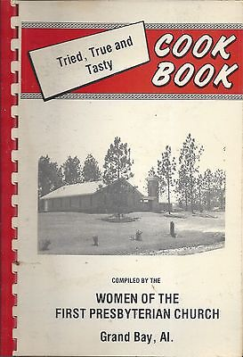 *grand Bay Al 1979 First Presbyterian Church Cook Book *tried True & Tasty *rare