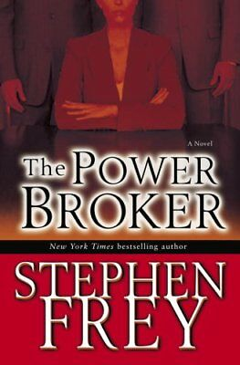 The Power Broker by Frey, Stephen Hardback Book The Cheap Fast Free Post