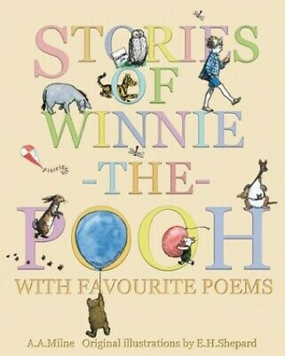 Stories of Winnie-the-Pooh with Favourite Poems by Milne, A. A. Hardback Book