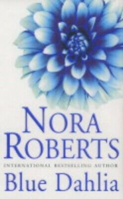 Blue Dahlia by Roberts, Nora Paperback Book The Cheap Fast Free Post