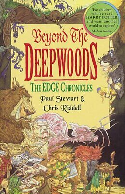 Beyond the Deepwoods (The Edge Chronicles: 1) by Riddell, Chris Paperback Book