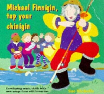 Songbooks - Michael Finnigin, Tap Your Chinigin... by Nicholls, Sue Spiral bound