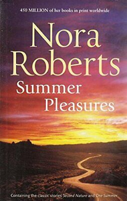 Summer Pleasures: Second Nature / One Summer by Roberts, Nora Book The Cheap