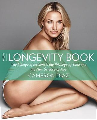 NEW The Longevity Book By Cameron Diaz Paperback Free Shipping