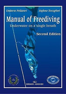 NEW Manual of Freediving By Umberto Pelizzari Paperback Free Shipping