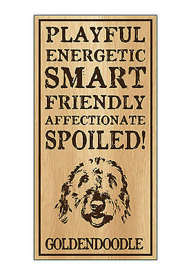 Wood Dog Breed Personality Sign - Spoiled Goldendoodle (Golden Doodle)