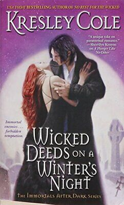 Wicked Deeds on a Winter's Night (Immortals After Dark, Boo... by Cole Paperback