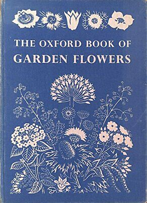 Oxford Book of Garden Flowers by etc. Hardback Book The Cheap Fast Free Post