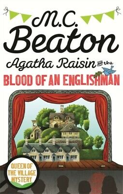 Agatha Raisin and the Blood of an Englishman by M. C. Beaton - New Book