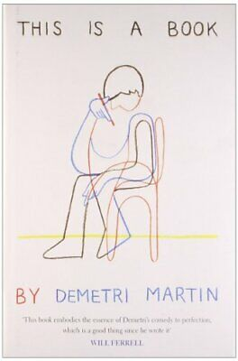 This Is A Book by Martin, Demetri Hardback Book The Cheap Fast Free Post