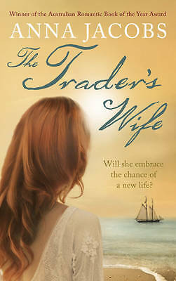The Trader's Wife by Anna Jacobs, New Book (Paperback)