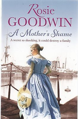A Mother's Shame by Rosie Goodwin - New Book (Paperback)