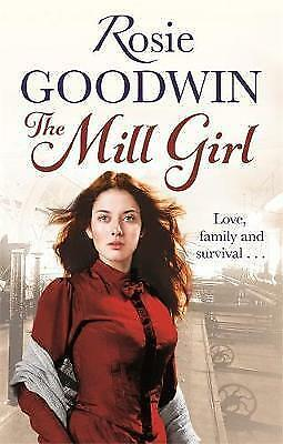 The Mill Girl by Rosie Goodwin, New Book (Paperback)