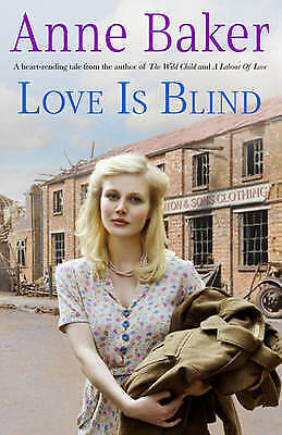 Love is Blind by Anne Baker (Paperback, 2012) New Book