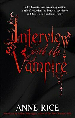 Interview With The Vampire: Number 1 in series (Vampi... by Rice, Anne Paperback