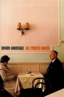 All Points North by Armitage, Simon Hardback Book The Cheap Fast Free Post