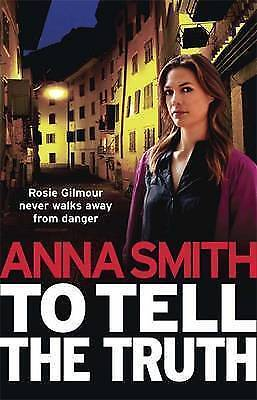 To Tell the Truth by Anna Smith (Paperback) New Book