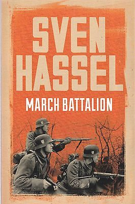 March Battalion by Sven Hassel (Paperback) New Book