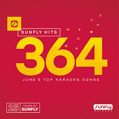Sunfly Karaoke Hits Vol.364 May 2016 (SF364) CDG/CD+G -Dispatched 9th JUNE