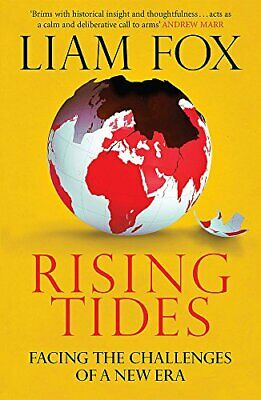 Rising Tides: Facing the Challenges of a New Era by Fox, Liam Book The Cheap
