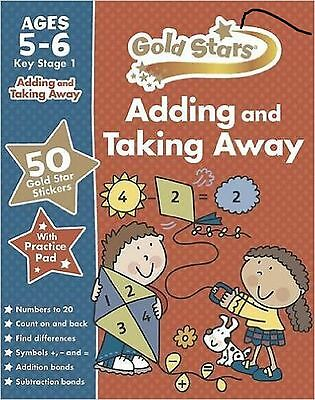 Gold Stars Adding and Taking Away KS1 5-6 (Gold Stars Ks1 Workbooks)