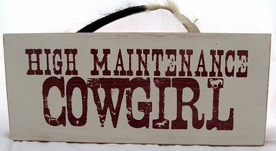 High Maintenance COWGIRL Vintage Western Wood Decor Sign  NEW