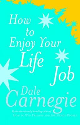 How To Enjoy Your Life And Job by Carnegie, Dale Paperback Book The Cheap Fast