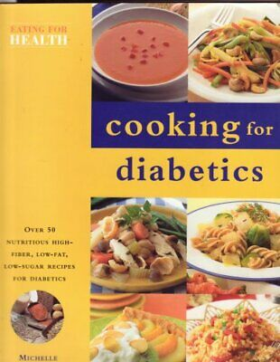 Diabetic: Cooking for health by Berriedale-Johnson, Michelle Paperback Book