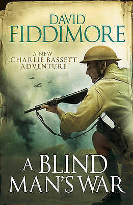 A Blind Man's War by David Fiddimore, Book, New (Paperback)