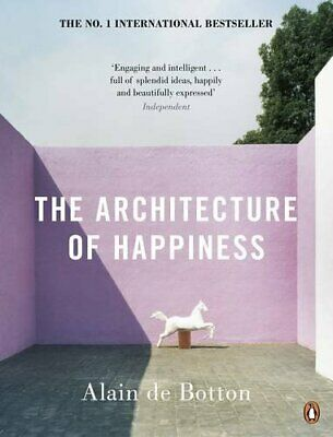 The Architecture of Happiness by de Botton, Alain Paperback Book The Cheap Fast