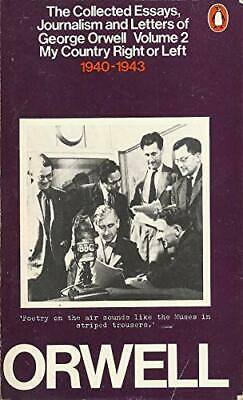 The Collected Essays, Journalism And Letters, Vol... by Orwell, George Paperback