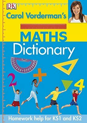 Carol Vorderman's Maths Dictionary (Reissues Edu... by Vorderman, Carol Hardback