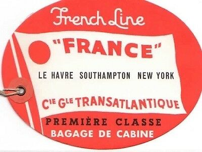 "Vintage CGT FRENCH LINE SS ""France"" Red 1st Cl Luggage Tag"