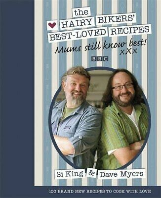 Mums Still Know Best: The Hairy Bikers' Best-Loved ... by Bikers, Hairy Hardback
