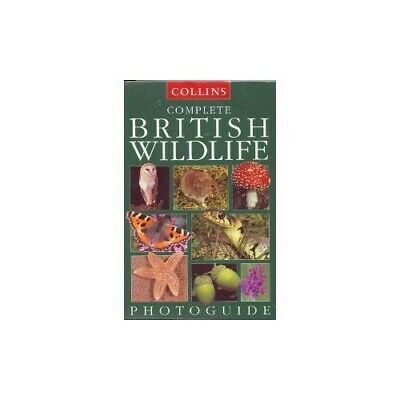 Collins Complete British Wildlife Photoguide by Paul Sterry Paperback Book The