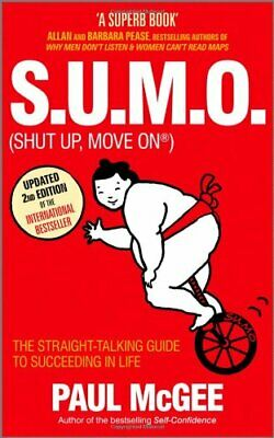 S.U.M.O. (shut Up, Move On): The Straight Talking Gu... by McGee, Paul Paperback