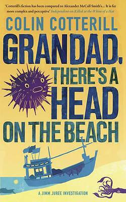Grandad, There's a Head on the Beach by Colin Cotterill Paperback Book New