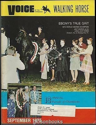 Voice of the Tennessee Walking Horse Magazine September 1975  Ebony's True Grit