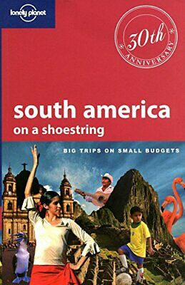Lonely Planet South America on a shoestring (Travel Guide) by Vidgen Paperback