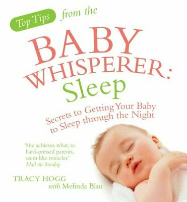 Top Tips from the Baby Whisperer: Sleep: Secrets to ... by Hogg, Tracy Paperback